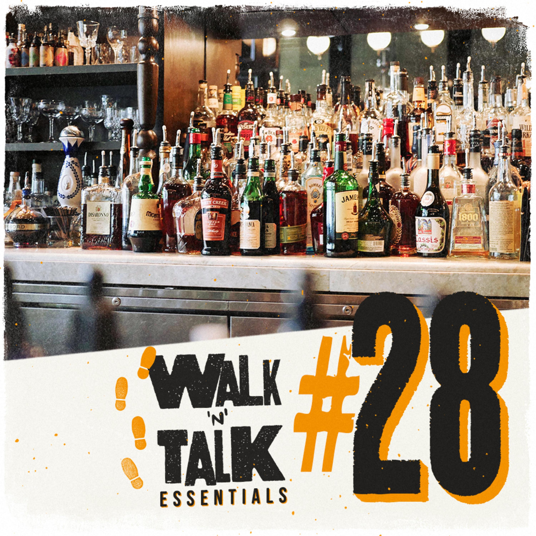 Walk 'n' Talk Essentials #28 - De ressaca