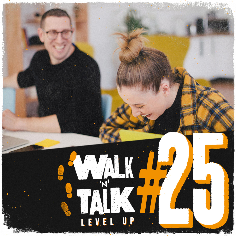 Walk 'n' Talk Level Up #25 - International Happiness Day