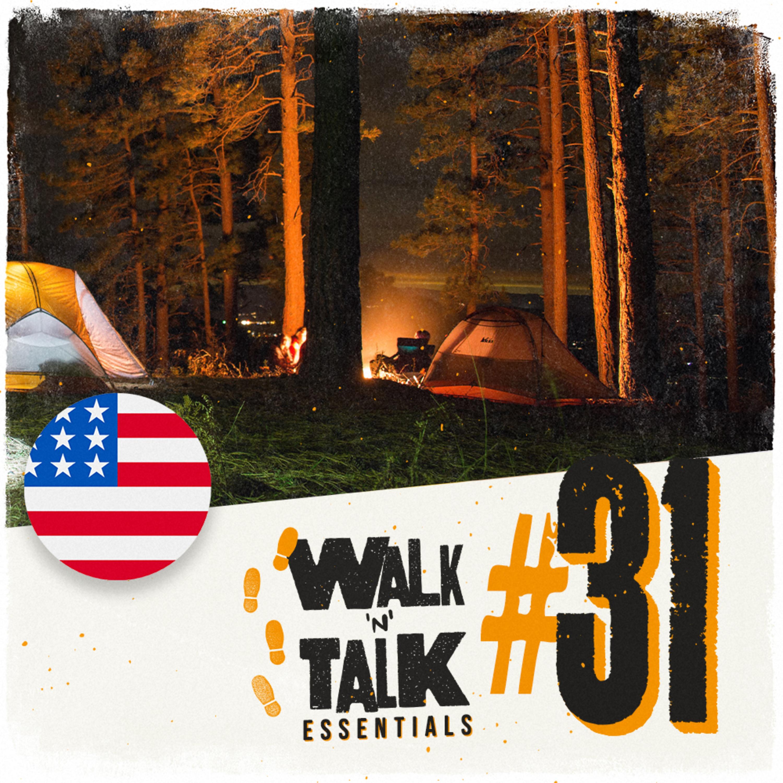 Walk 'n' Talk Essentials #31 - Indo acampar