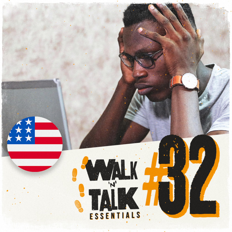 Walk 'n' Talk Essentials #32 - Tendo um dia ruim
