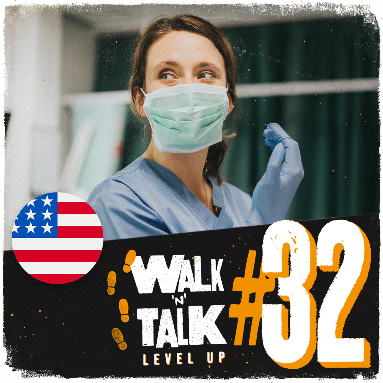 Walk 'n' Talk Level Up #32 - Thank you, nurse!