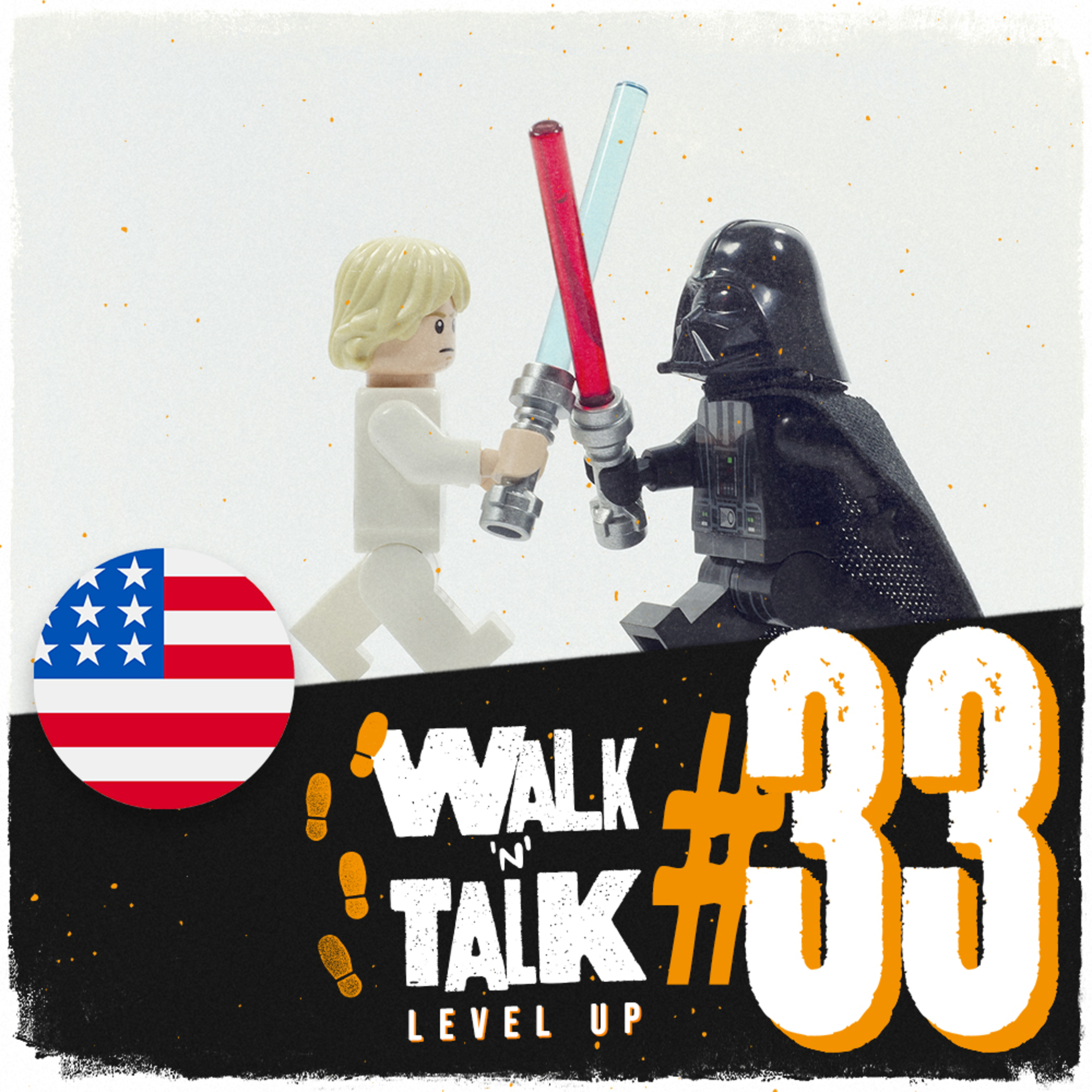Walk 'n' Talk Level Up #33 - May the force be with you