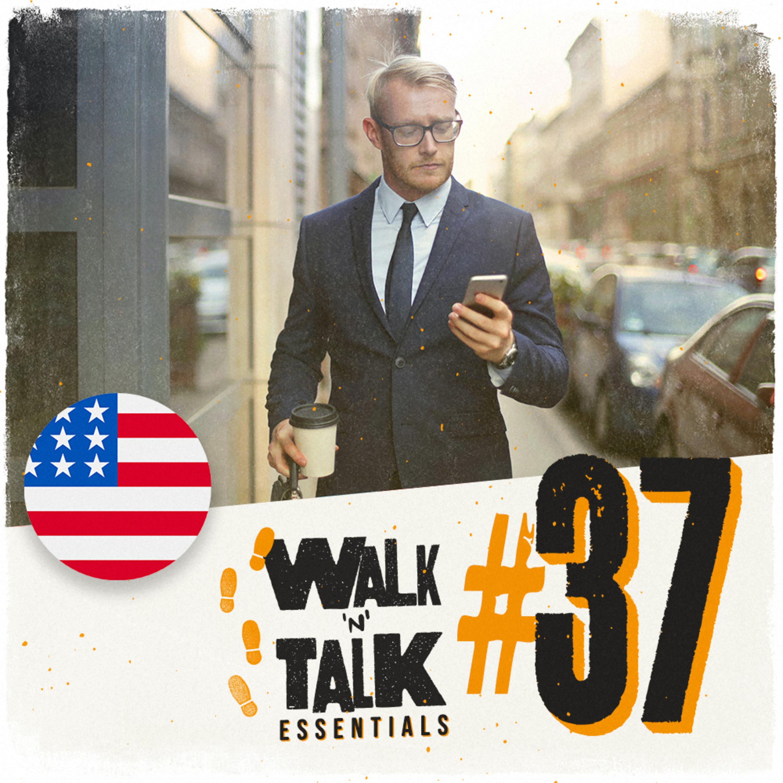Walk 'n' Talk Essentials #37 - Como ele é?