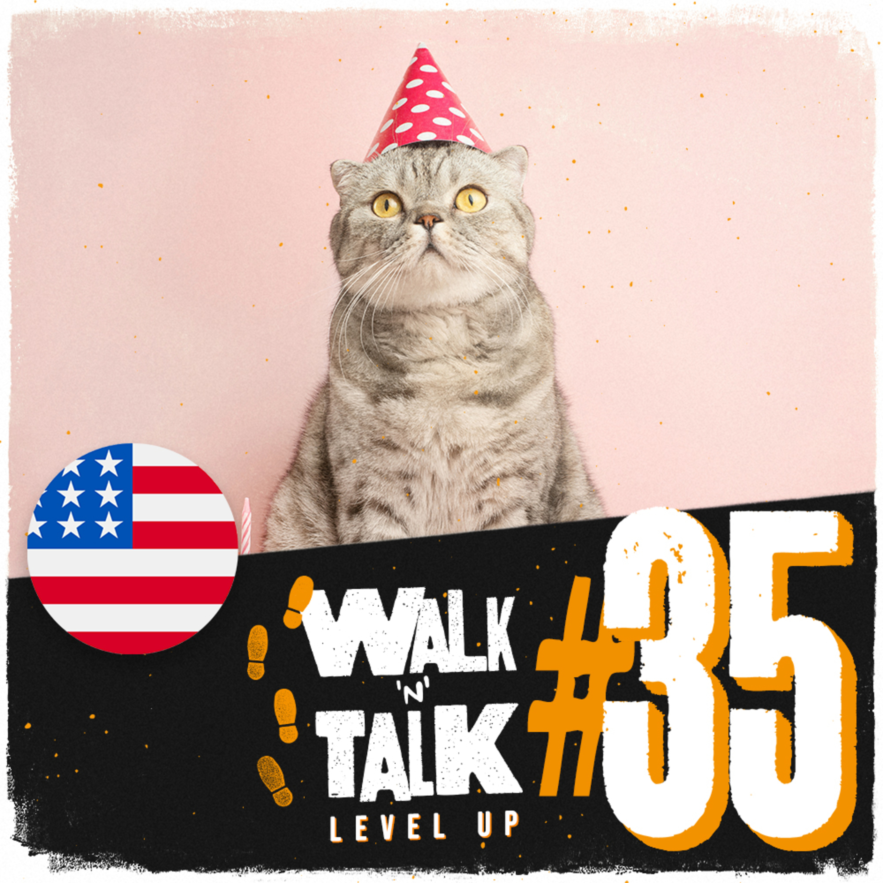 Walk 'n' Talk Level Up #35 - Cats have parties too!
