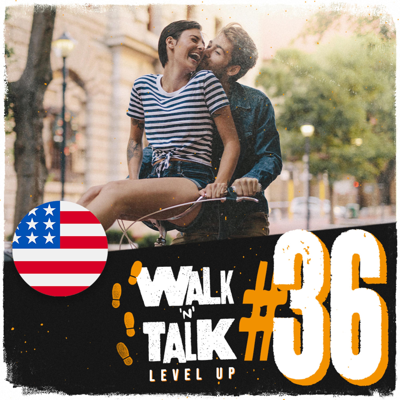 Walk 'n' Talk Level Up #36 - Feeling head over heels!