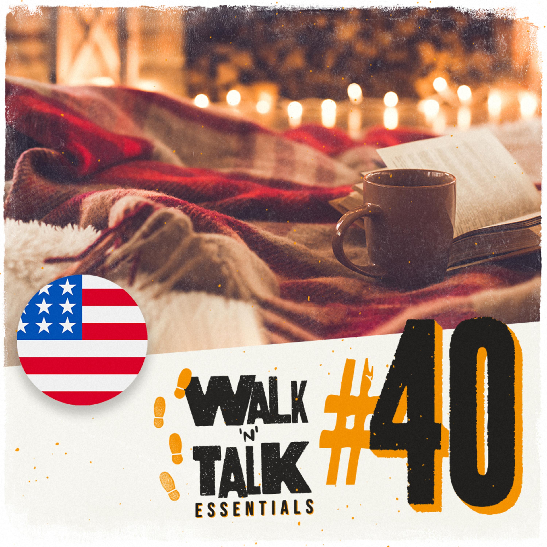 Walk 'n' Talk Essentials #40 - O friozinho chegou!