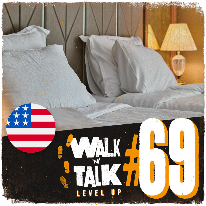 Walk 'n' Talk Level Up #69 - Where's my room?