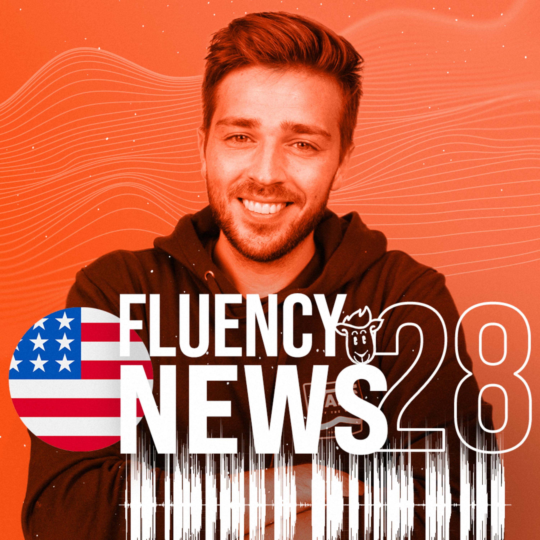 Fluency News #28