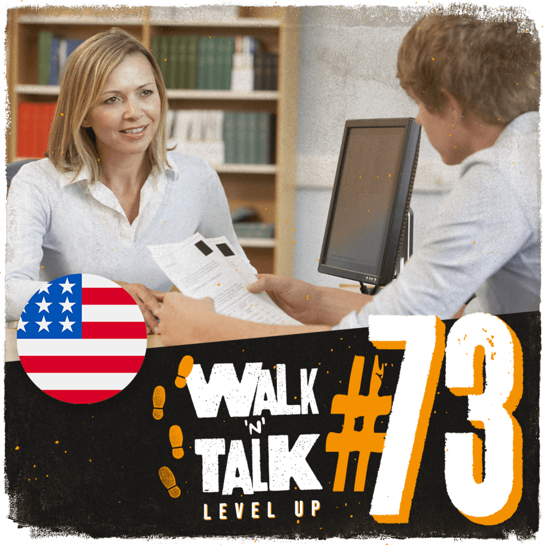 Walk 'n' Talk Level Up #73 - Grasping at straws