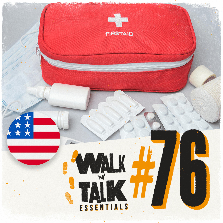 Walk 'n' Talk Essentials #76 - Primeiros Socorros