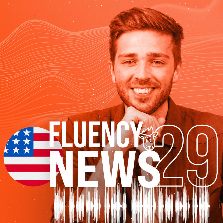 Fluency News #29