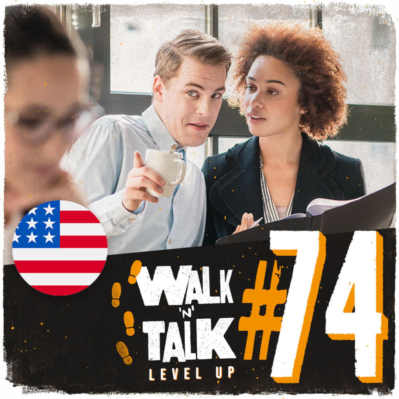 Walk 'n' Talk Level Up #74 - Take it with a grain of salt