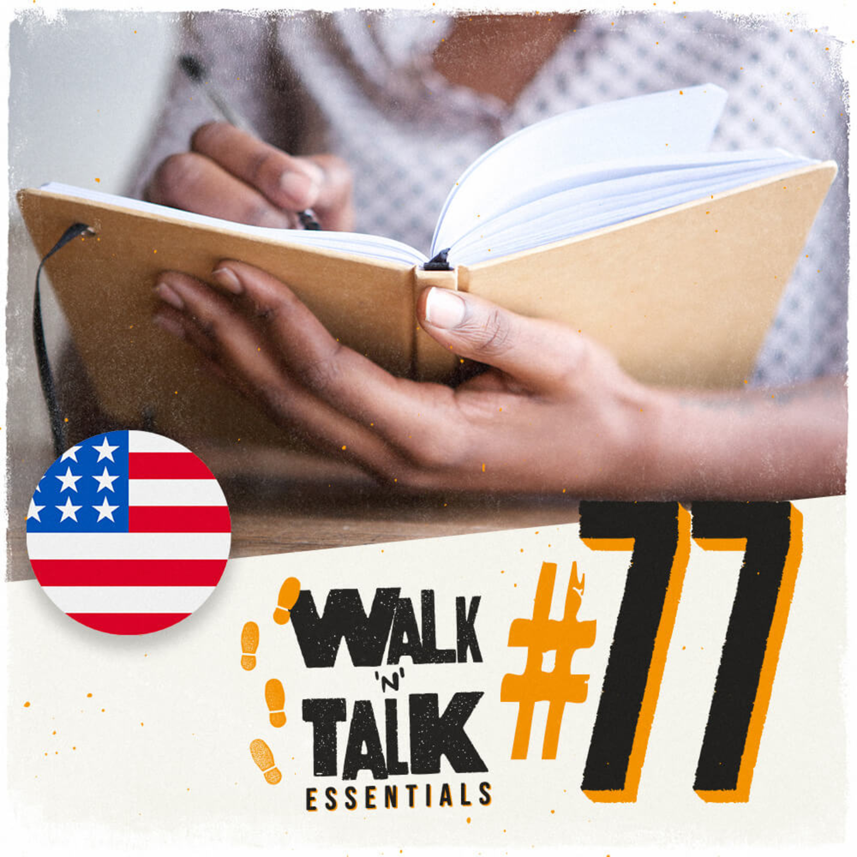 Walk 'n' Talk Essentials #77 - Você viu meu diário?