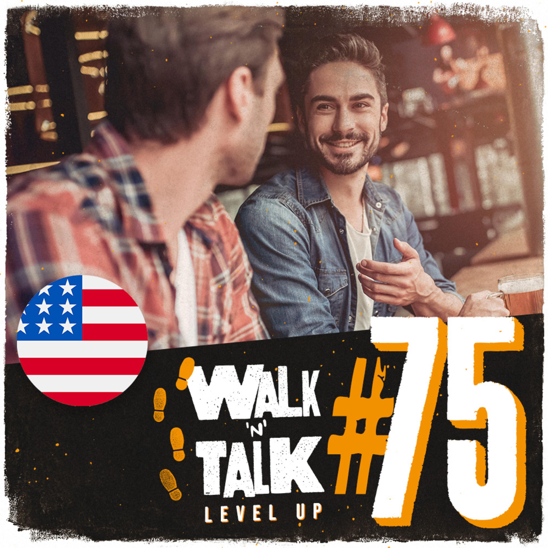 Walk 'n' Talk Level Up #75 - I'm Getting Hitched