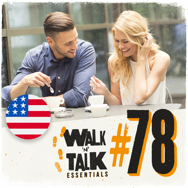 Walk 'n' Talk Essentials #78 - Eu quero te conhecer