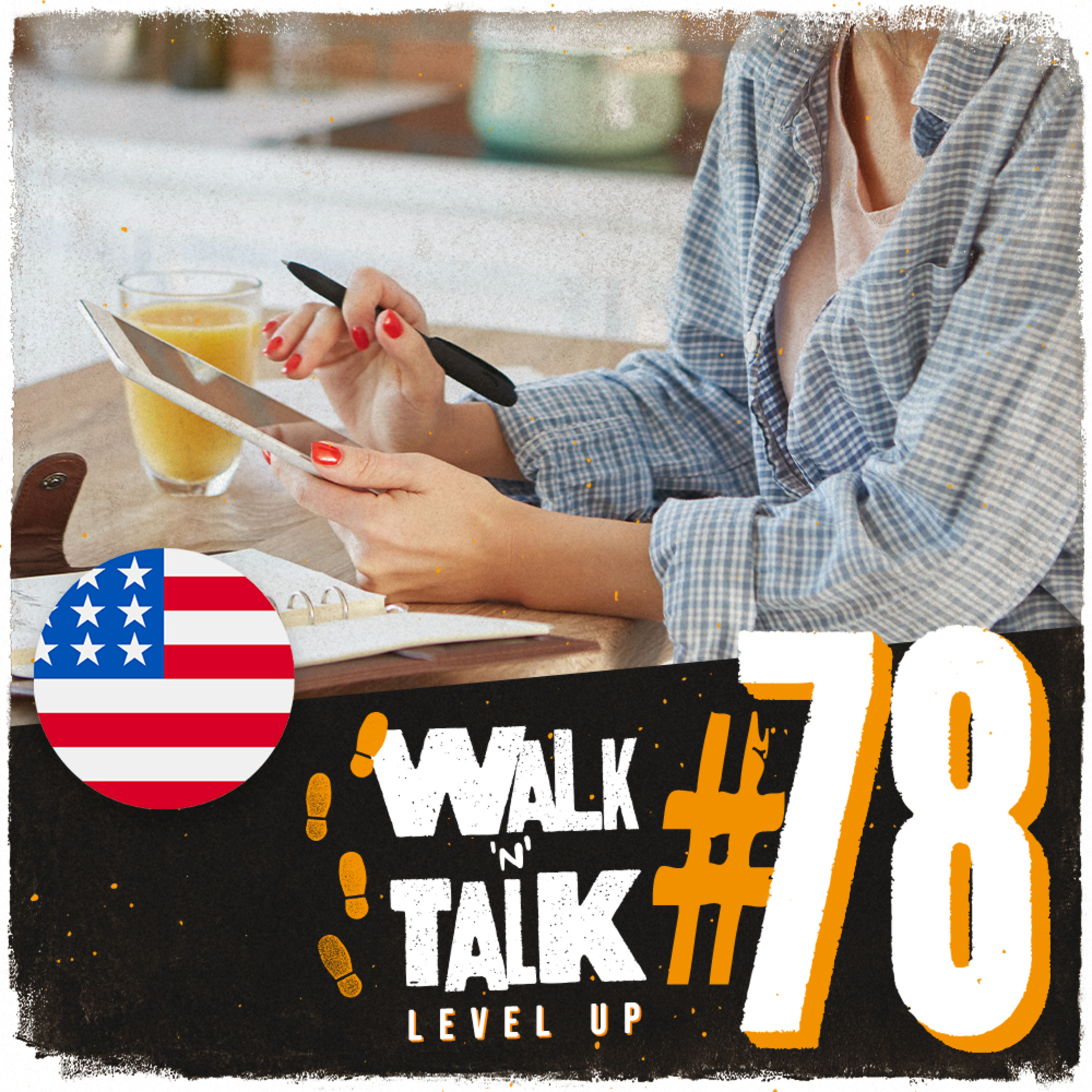 Walk 'n' Talk Level Up #78 - Don't bite off more than you can chew!