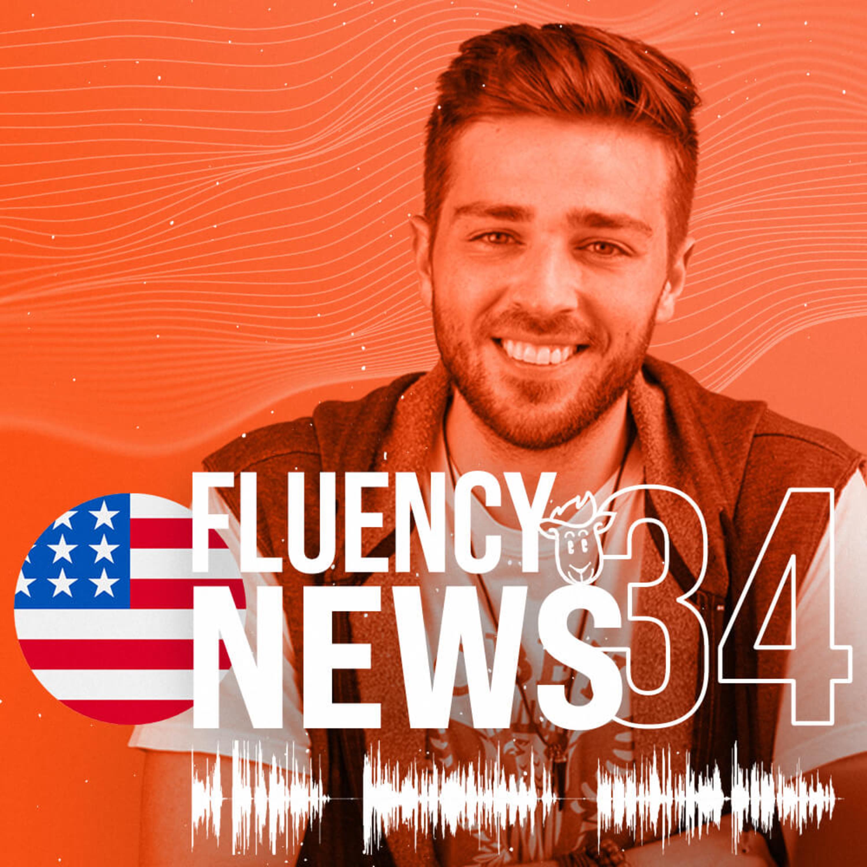 Fluency News #34