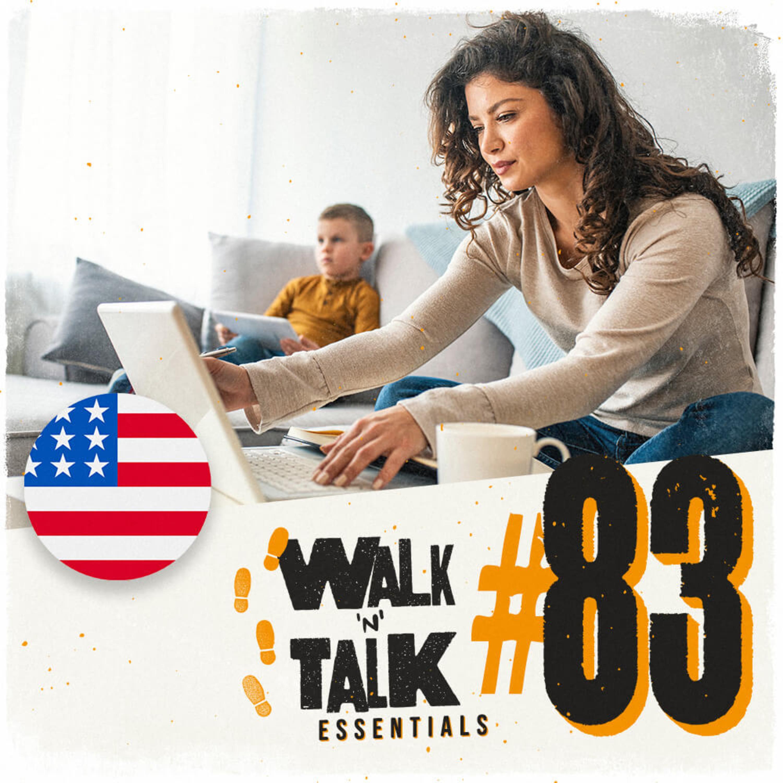 Walk 'n' Talk Essentials #83 - Eu não tenho tempo