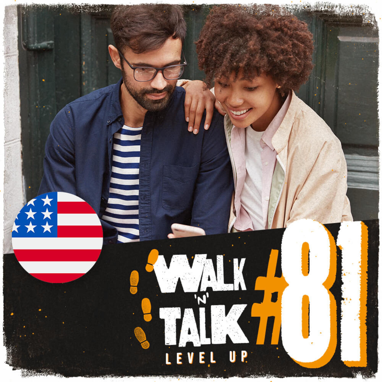 Walk 'n' Talk Level Up #81 - Things Change