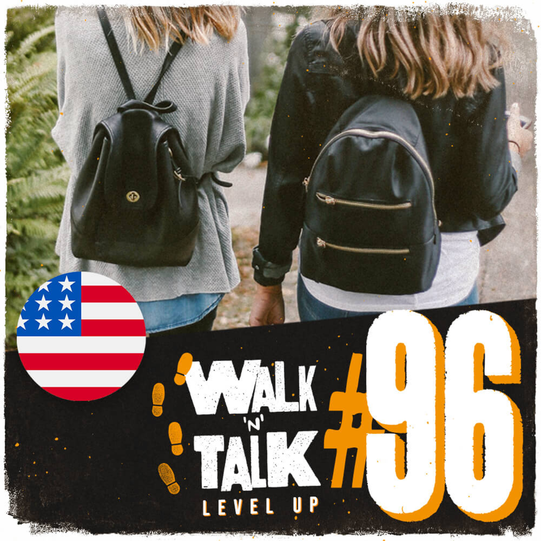 Walk 'n' Talk Level Up #96 - Before Class