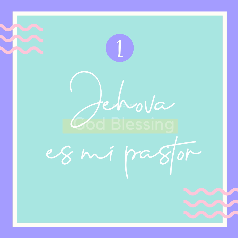 Jehová, nuestro pastor