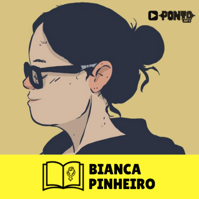 As obras de Bianca Pinheiro #9 - ViraPágina