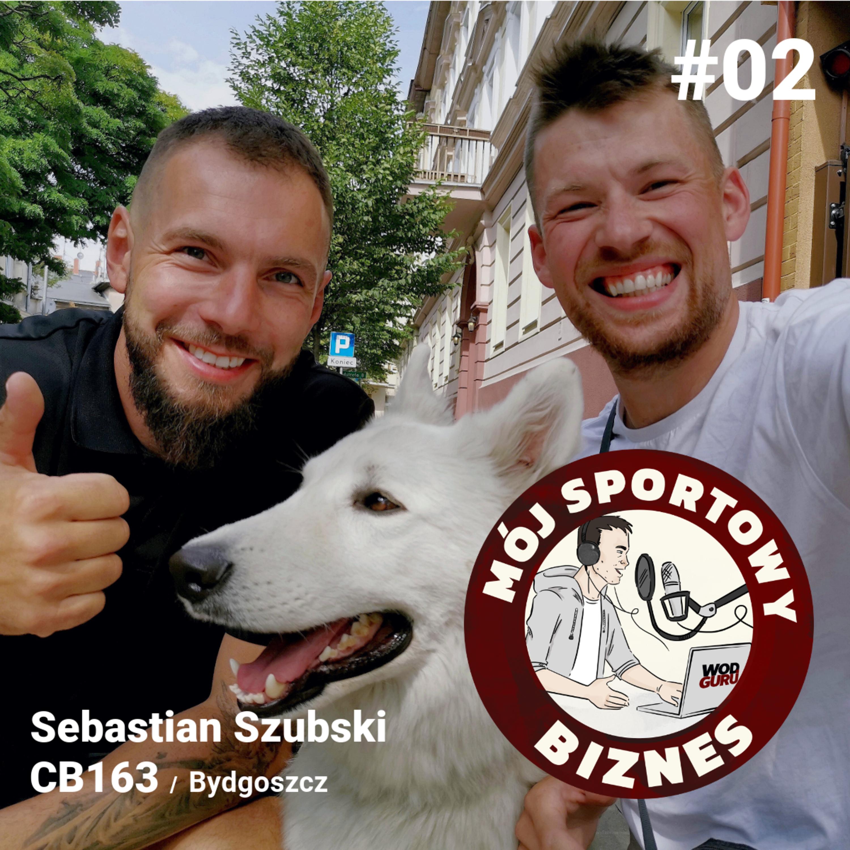 02 - Mój sportowy biznes – Sebastian Szubski CB163