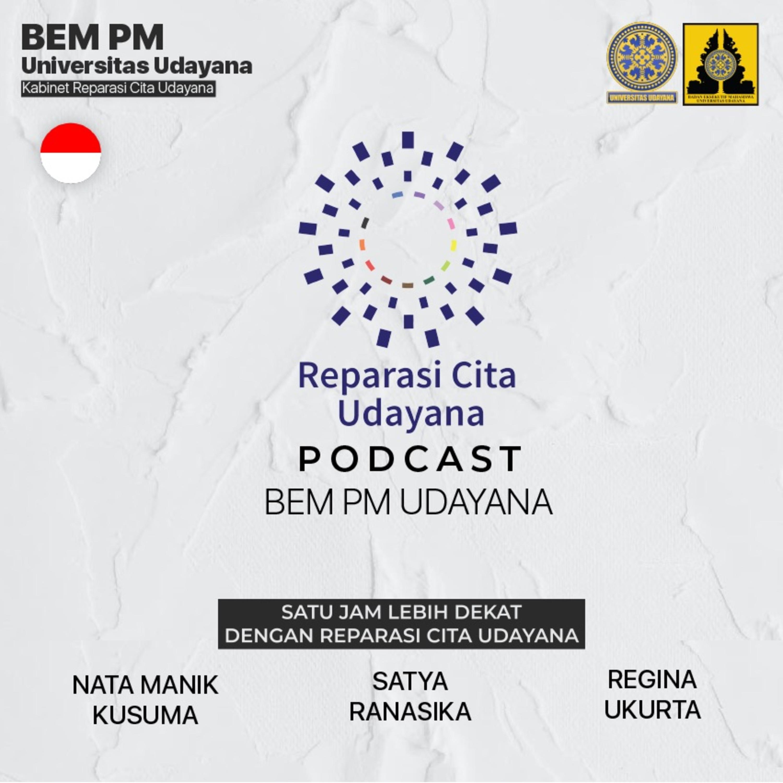 Udayana Podcast #1 Satu Jam Lebih Dekat Bersama Reparasi Cita Udayana