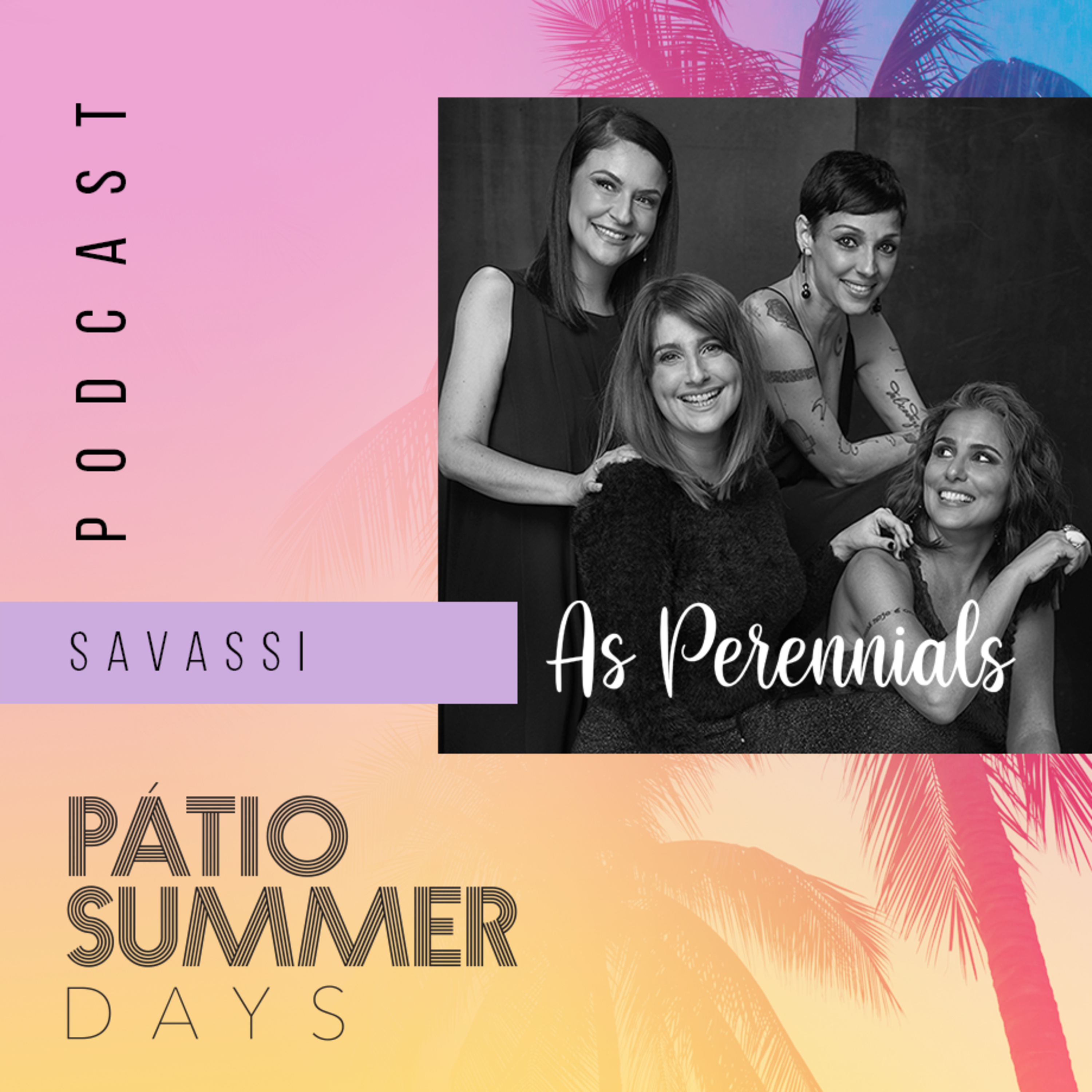 As Perennials + Pátio Savassi: A Savassi