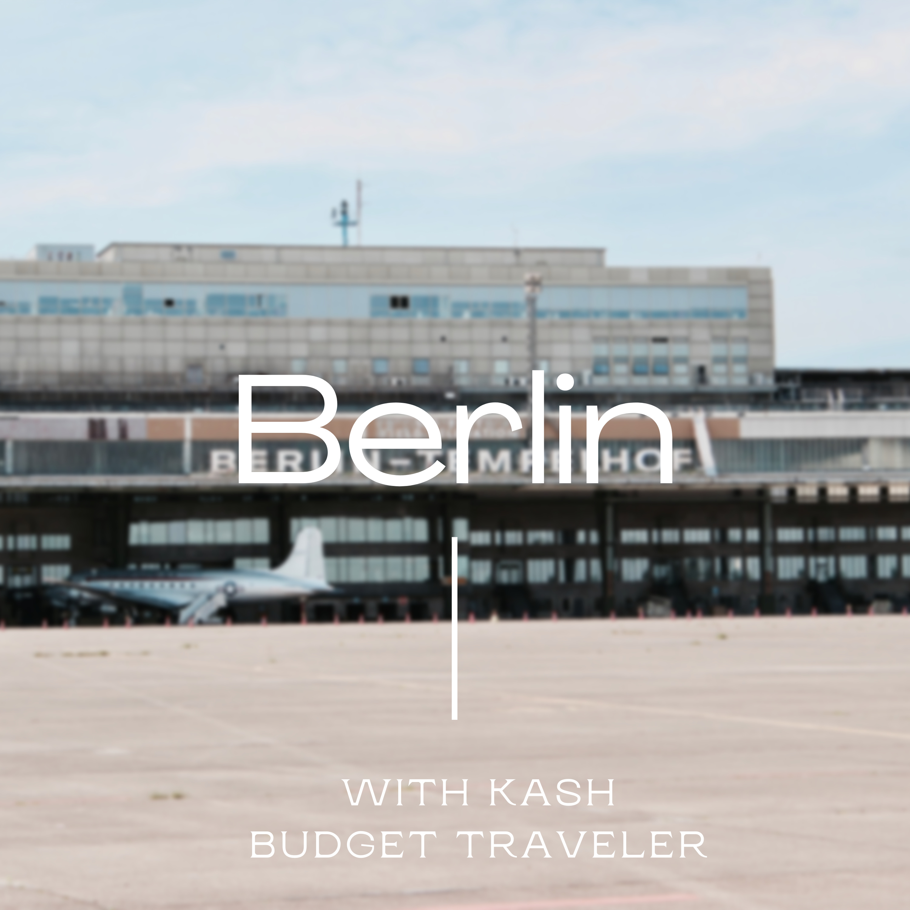 #7: In Berlin, I meet with Kash to talk about the travel blogging industry