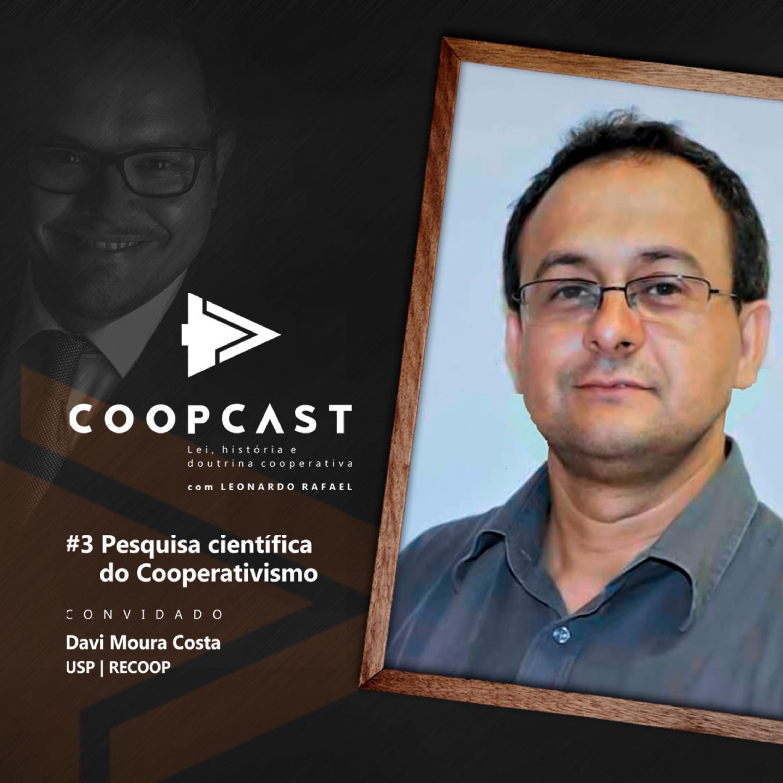 Pesquisa Científica do Cooperativismo com Davi Moura Costa