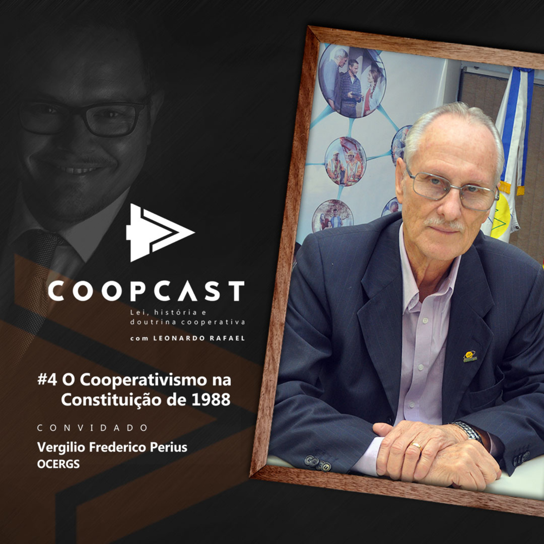 O Cooperativismo na Constituição de 1988 com Vergílio Perius