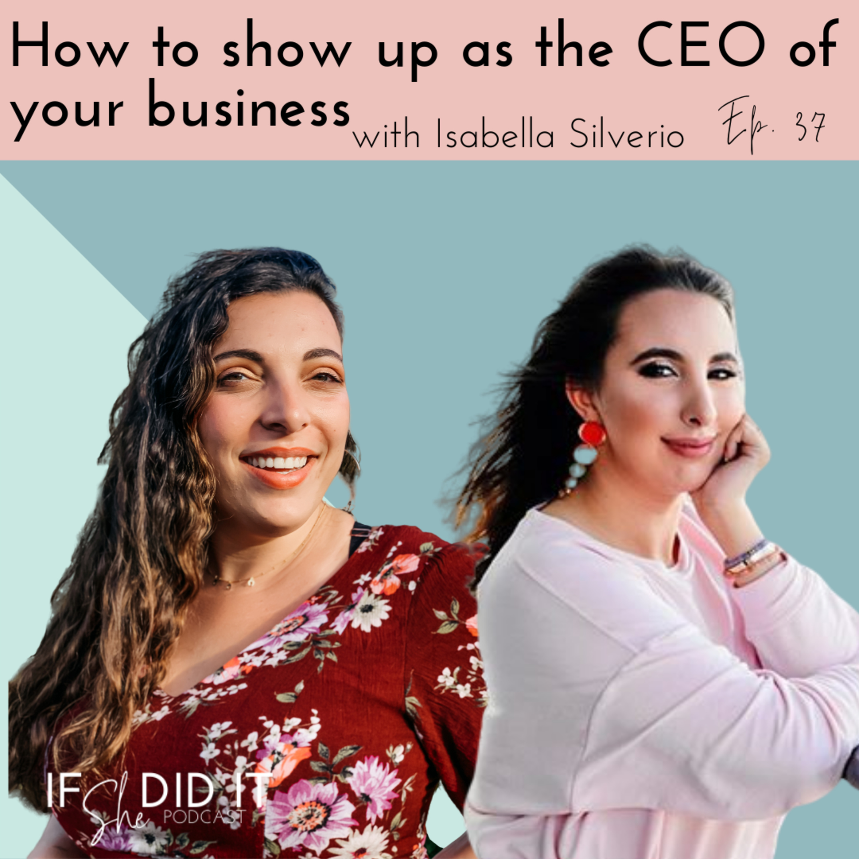 How to Show Up as the CEO of Your Business
