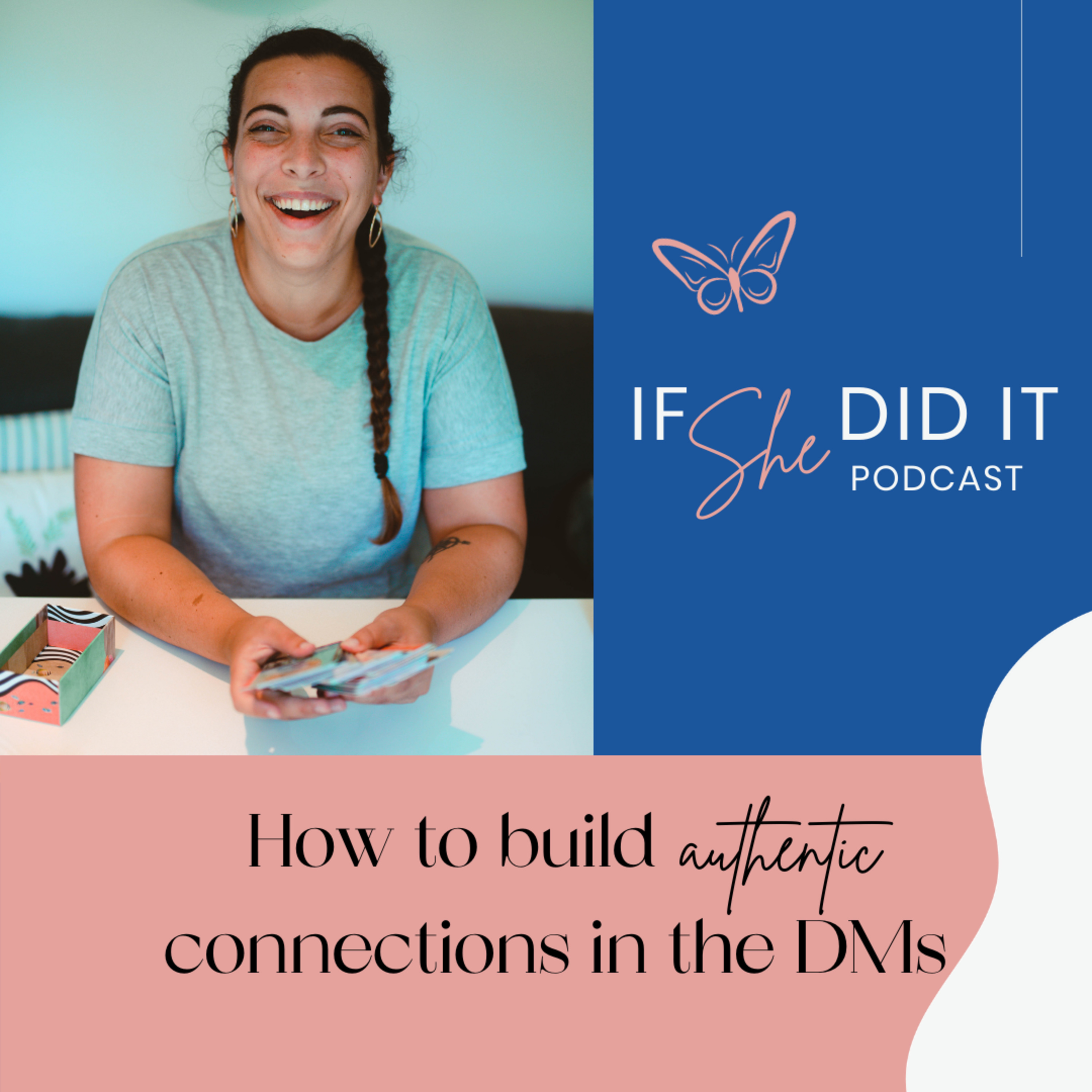 How to build authentic connections in the DMs