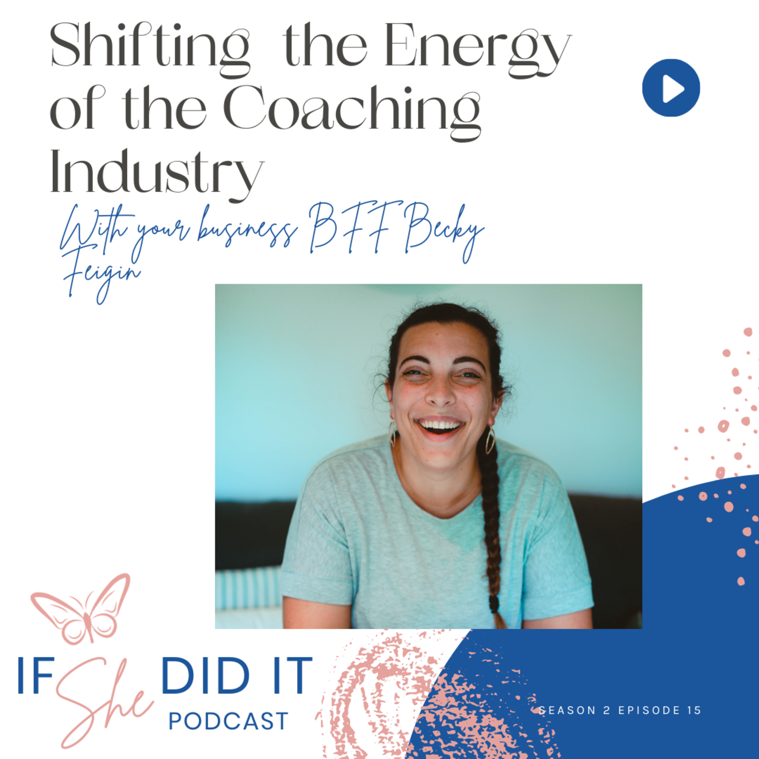 Shifting the Energy of the Coaching Industry