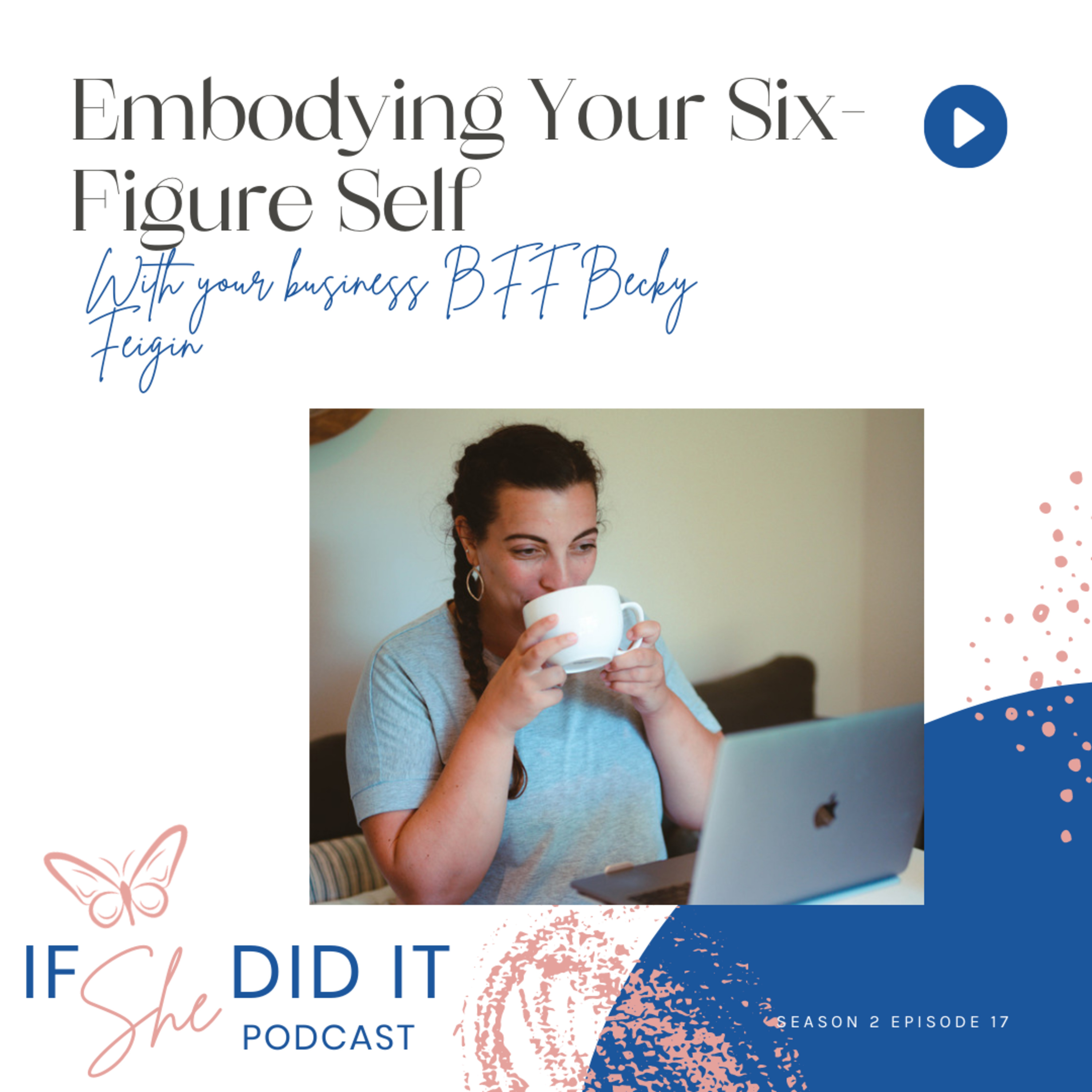 Embodying Your Six-Figure Self