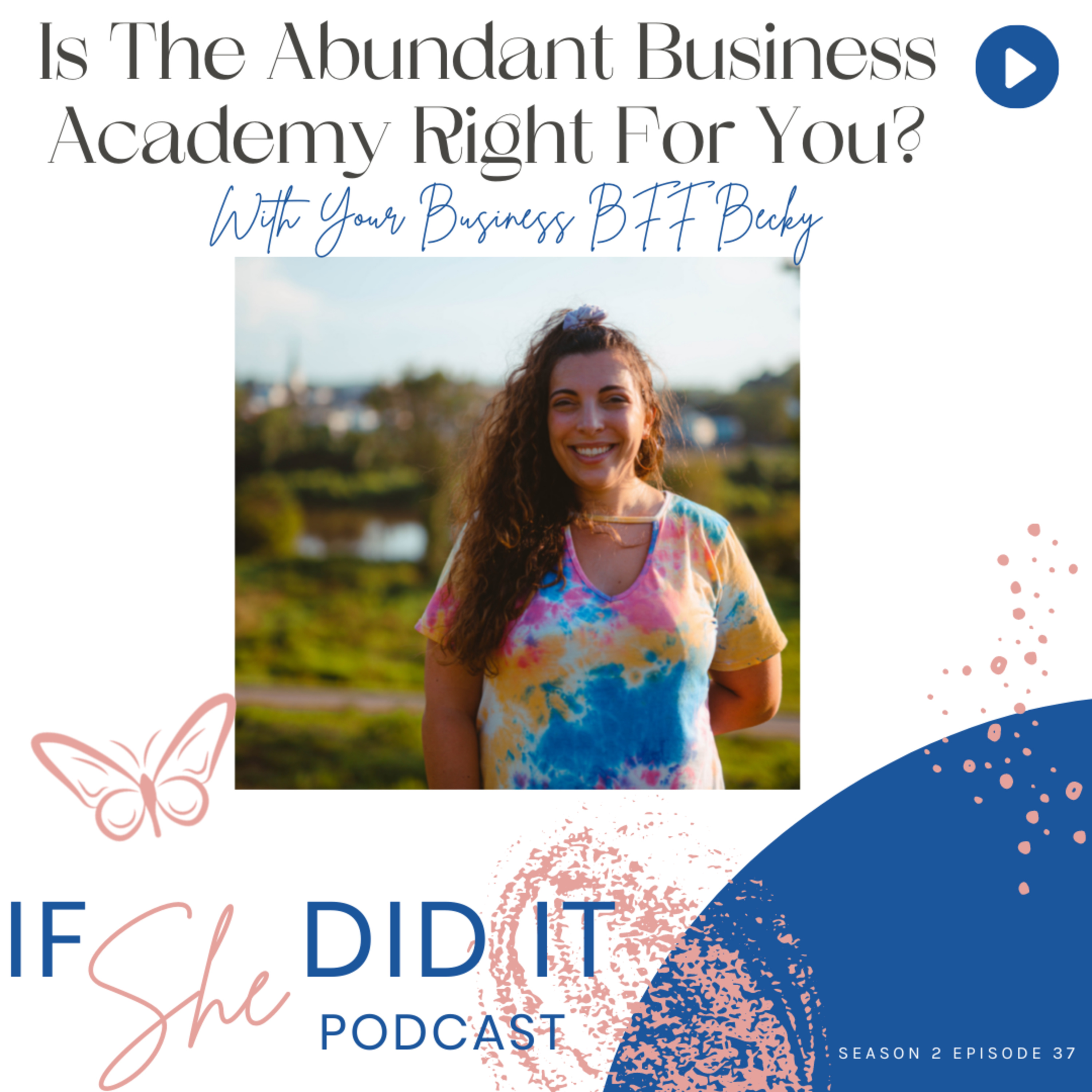 Is The Abundant Business Academy Right For You?