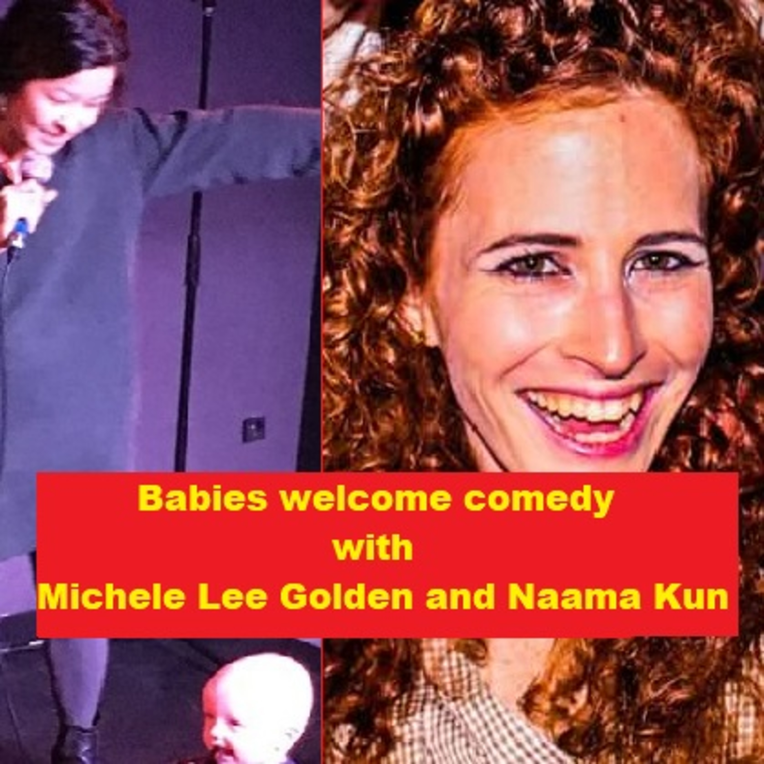 Comedy with babies.