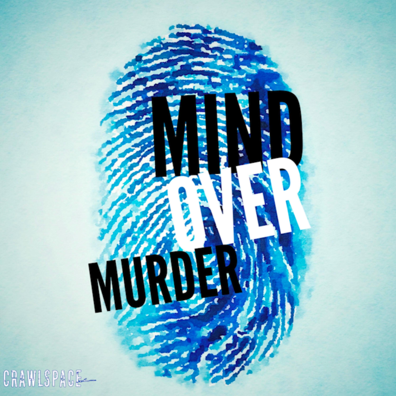 Introducing Mind Over Murder