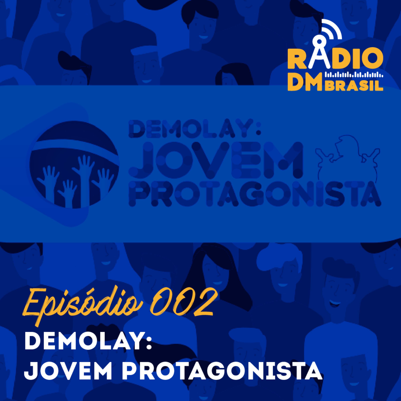 Ep # 002 - DeMolay: Jovem Protagonista