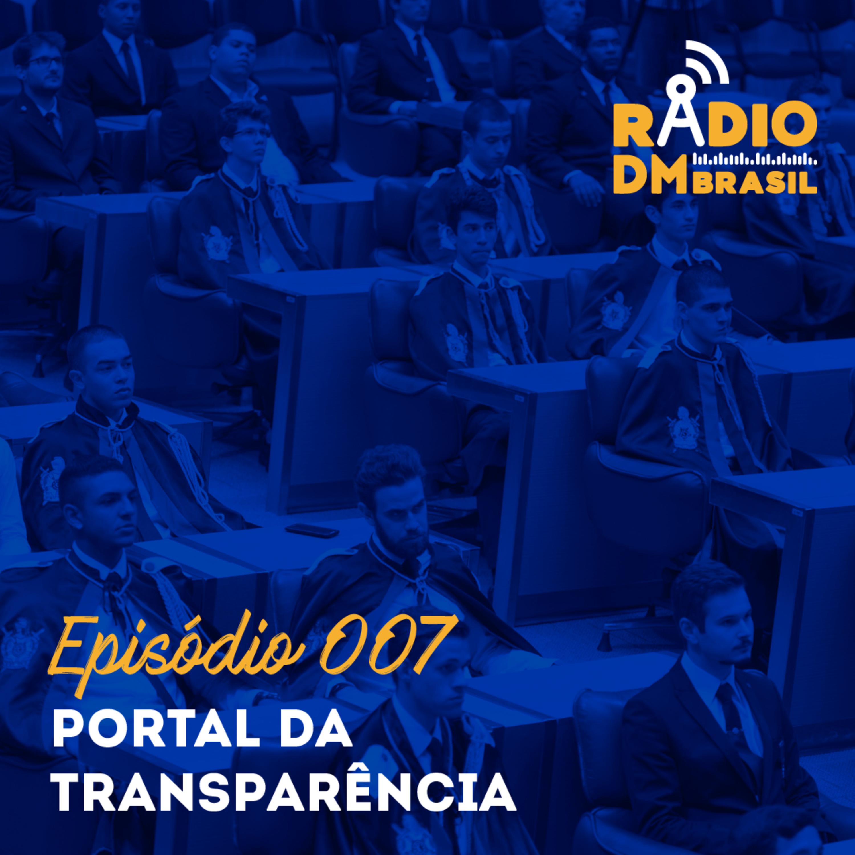 Ep # 007 - Portal da Transparência