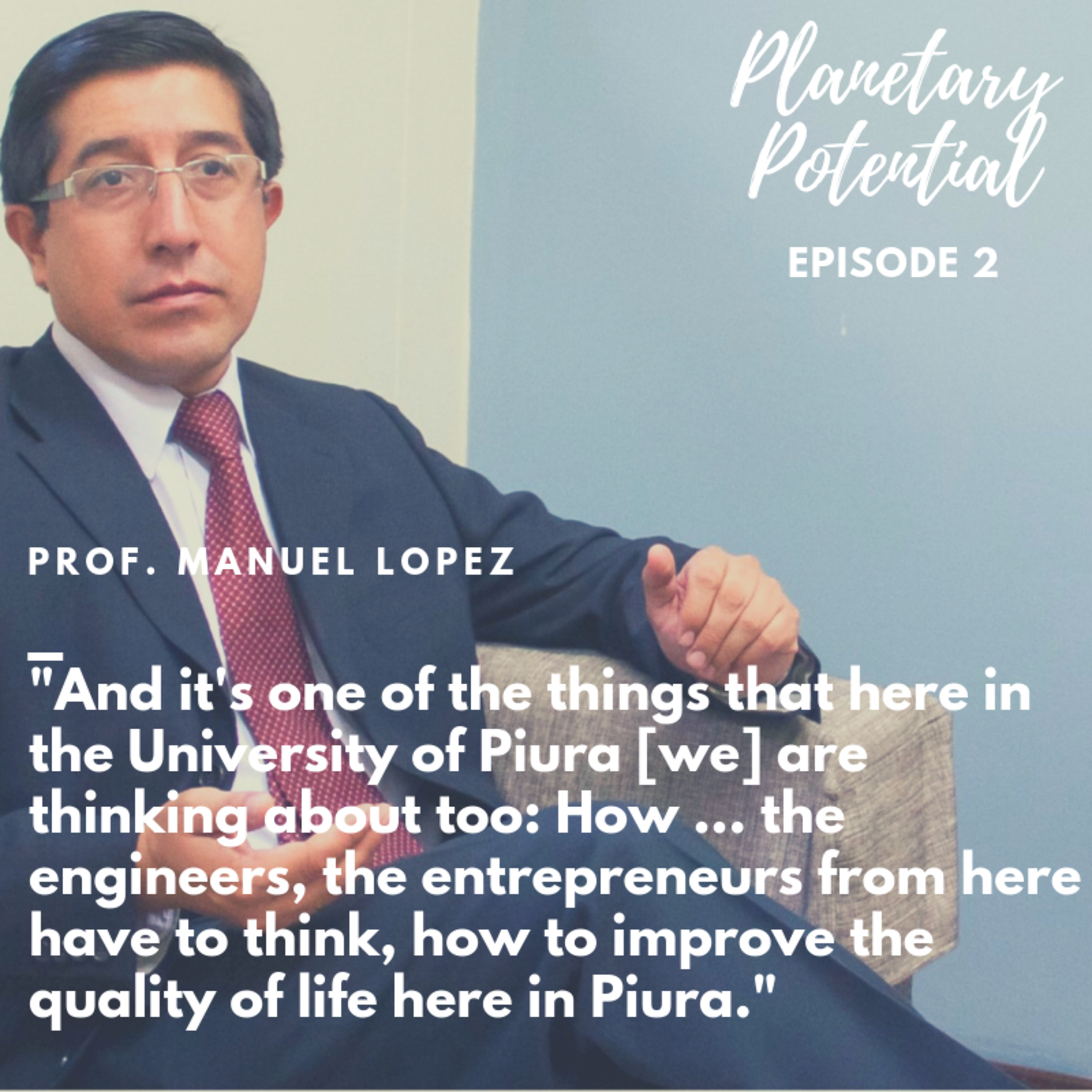 Ep. 2 - The comparative advantages of growing food in the desert | Professor Manuel Lopez