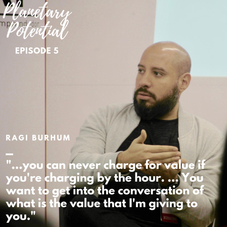 Ep. 5 - Closing a million-dollar sale | Ragi Burhum