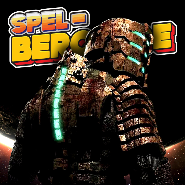#103: Dead Space är tillbaka!