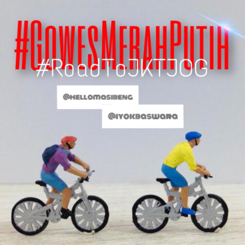 #GowesMerahPutih #RoadtoJKTJOG - Hari 02