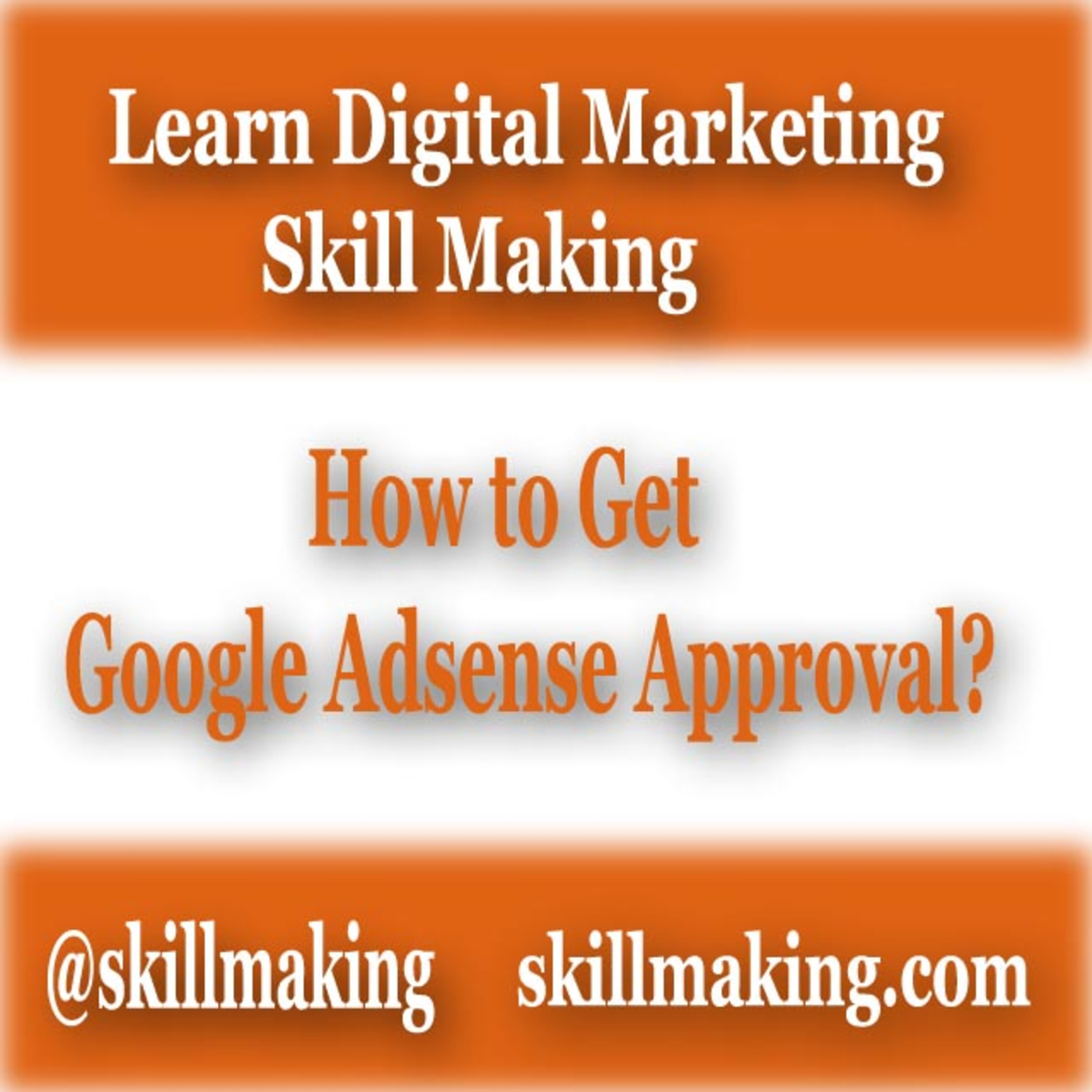 Top 7 Tips to Get Google Adsense Approval for Blog