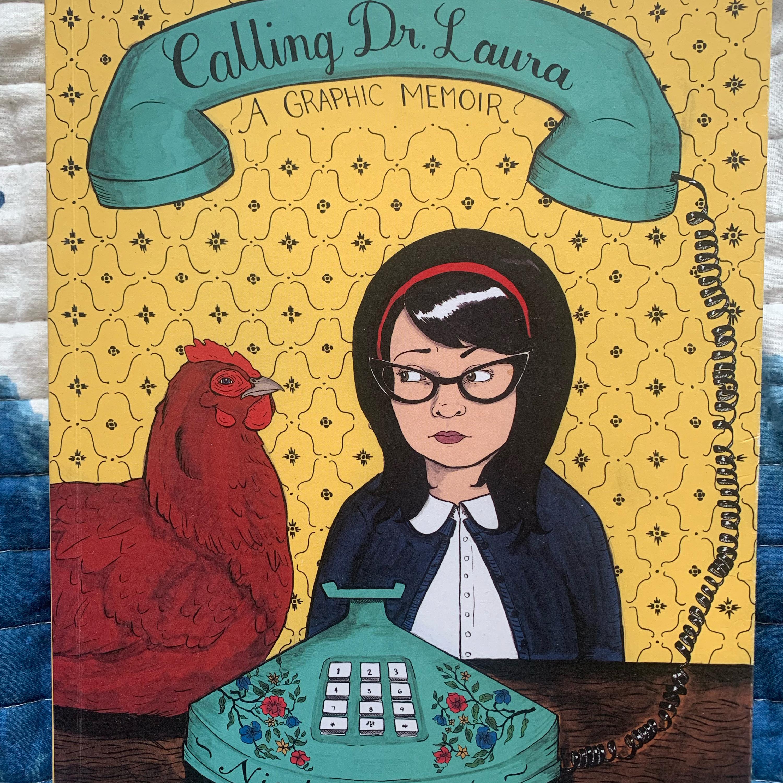 Calling Dr. Laura - a Graphic Memoir