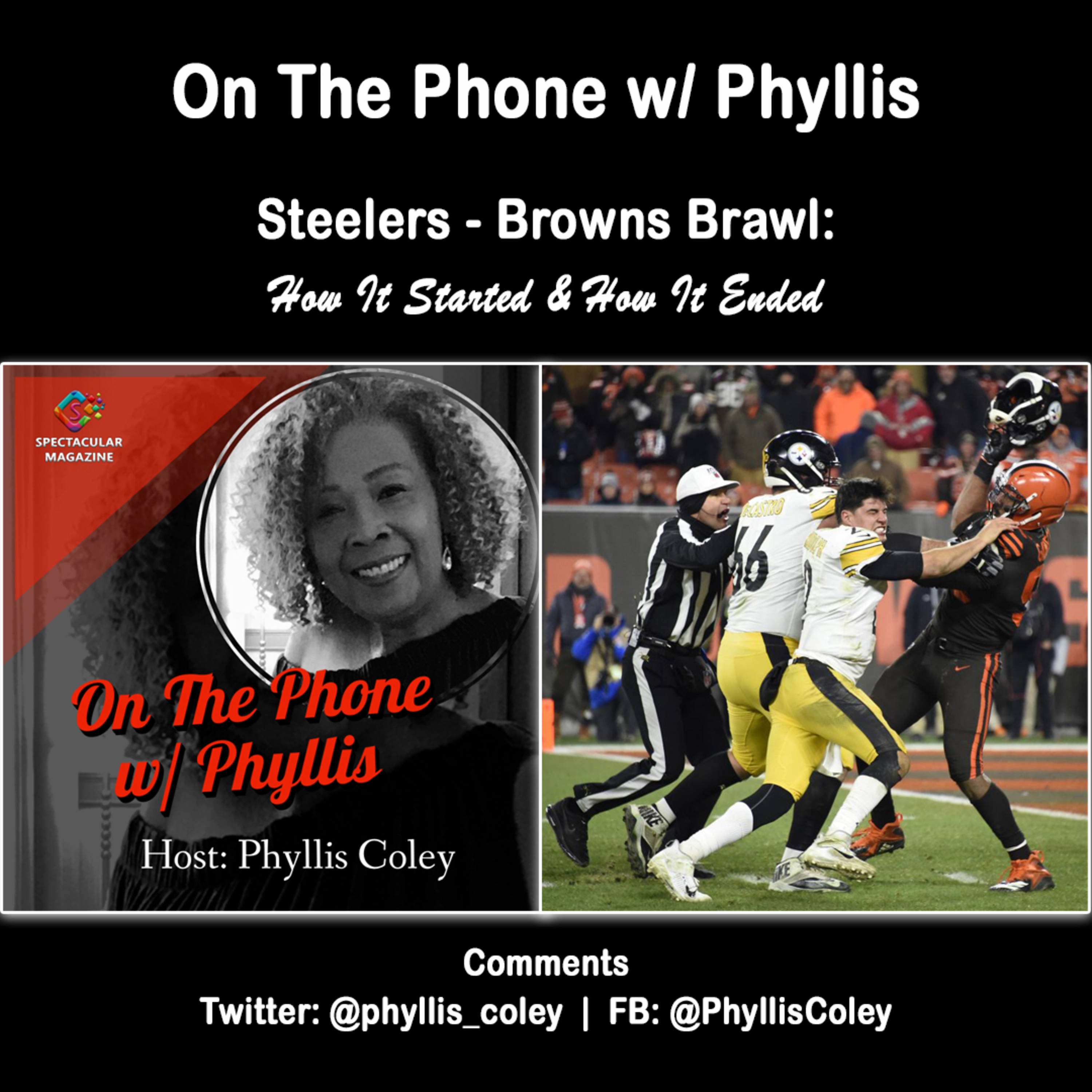 On The Phone w/ Phyllis: Steelers - Browns Brawl