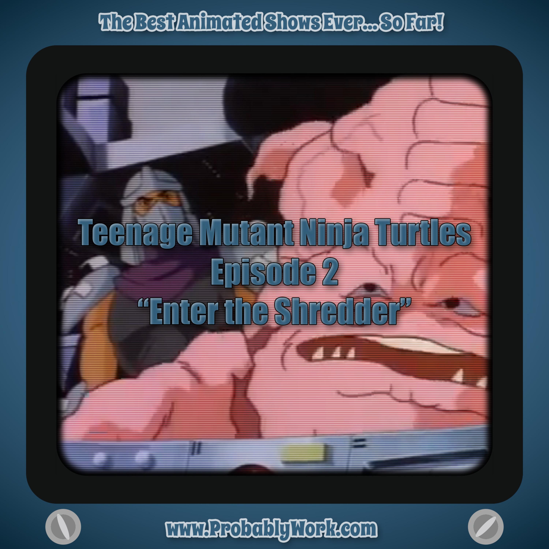 Teenage Mutant Ninja Turtles (1987), S01E02