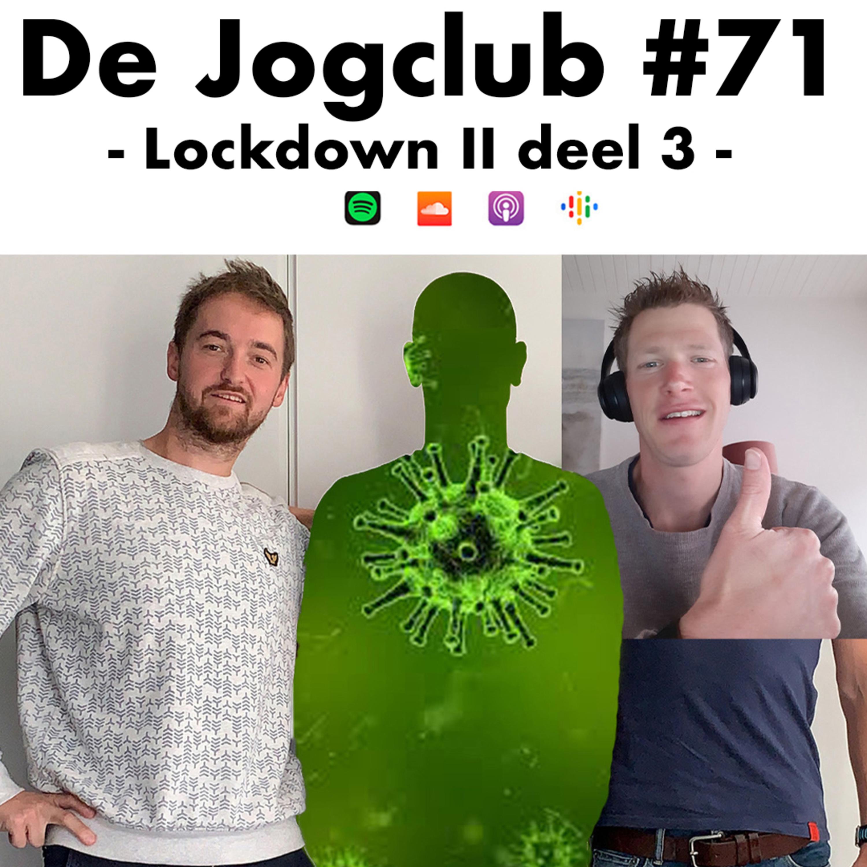 De Jogclub #71 - Lockdown II Deel 3
